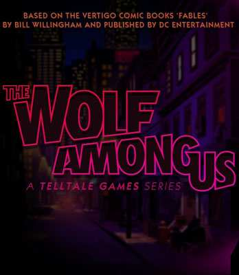 The Wolf Among Us: Complete First Season