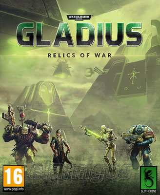 Warhammer 40,000: Gladius Relics of War Deluxe Edition